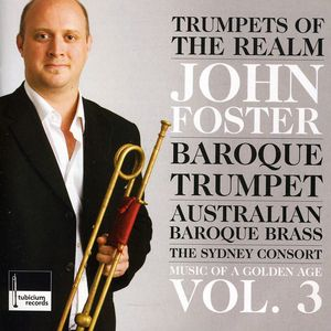 Trumpets of the Realm Music of a Golden Age 3
