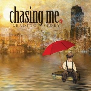 Chasing Me EP