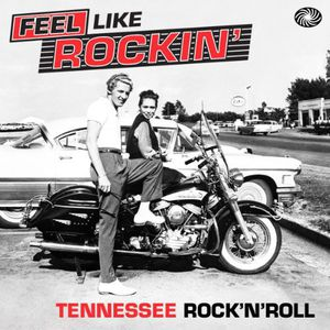 Feel Like Rockin: Tennessee Rock N Roll /  Various [Import]