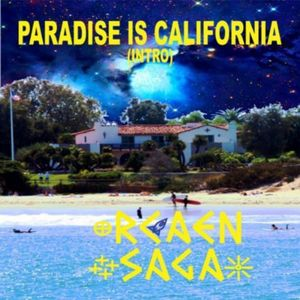 Paradise Is California (Intro)