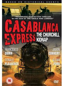Casablanca Express-The Churchill Kidnap
