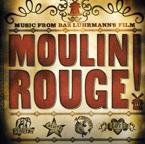Moulin Rouge (Original Soundtrack)