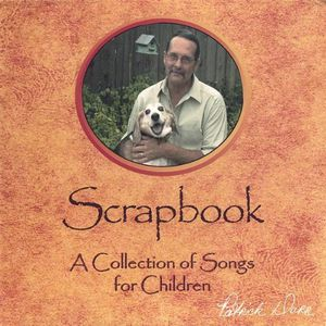 Scrapbook a Collection of Songs for Children