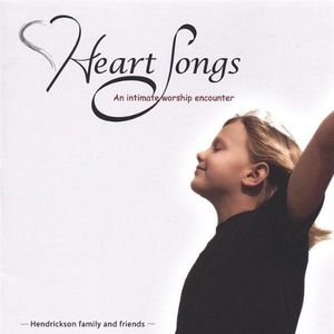 Heart Songs: Intimate Worship Encounter