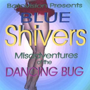Misadventures of the Dancing Bug
