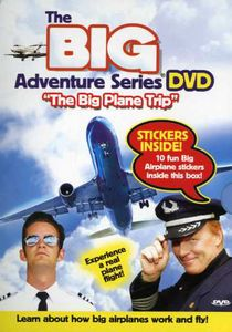 The Big Adventure Series: The Big Plane Trip