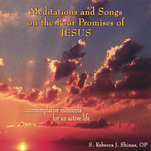 Meditations & Songs on the Four Promises of Jesus