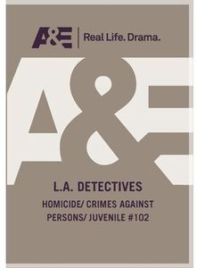 L.A. Detectives: Homicide/ Crime Against Persons