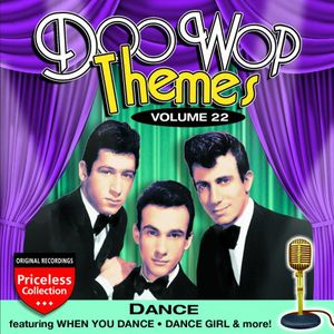 Doo Wop Themes, Vol. 22: Dance