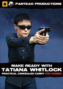 Make Ready with Tatiana Whitlock: Practical Concealed Carry for Women