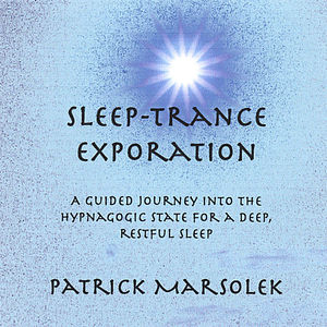 Sleep-Trance Exploration