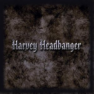 Harvey Headbanger