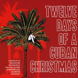 Twelve Days of a Cuban Christmas