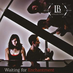 Waiting for Enchantment