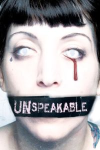 Unspeakable [2007]