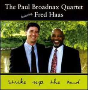 Paul Broadnax Quartet Featuring Fred Haas