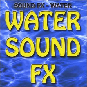 Sound Effects - Water