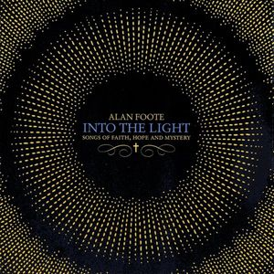 Into the Light: Songs of Faithhope & Mystery