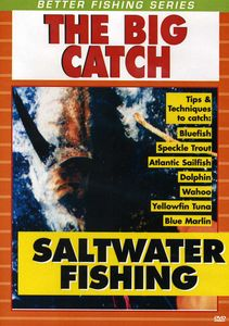Saltwater Fishing: The Big Catch