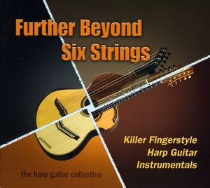 Further Beyond Six Strings