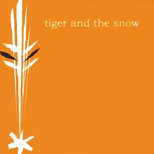 Tiger & the Snow