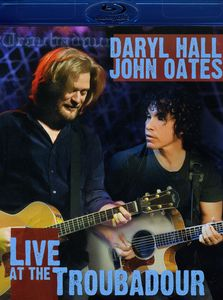 Daryl Hall & John Oates: Live at the Troubadour