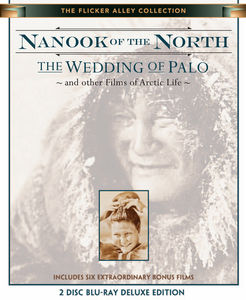 Nanook Of The North: The Wedding Of Palo and other Films of Artic Life