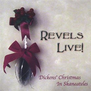 Revels Live! Dickens' Christmas in Skaneateles /  Various