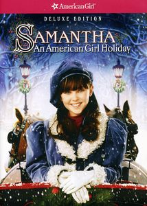 Samantha: An American Girl Holiday [Deluxe Edition] [Repackaged]