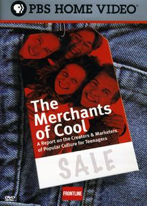 The Merchants Of Cool [Documentary]