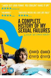 Complete History of My Sexual Failures (2008)