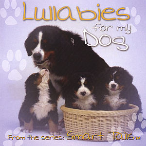 Lullabies for My Dog