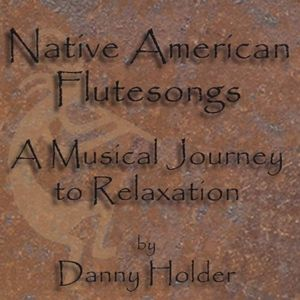 Native American Flutesongs-A Musical Journey to Re