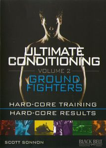Ultimate Conditioning, Vol. 2: Ground Fighting Workout