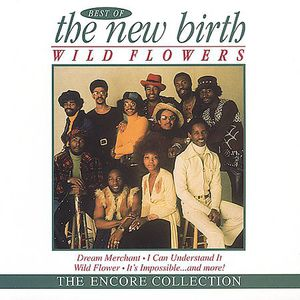 Wildflowers: Best of New Birth
