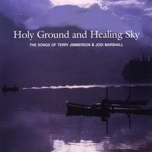 Holy Ground & Healing Sky