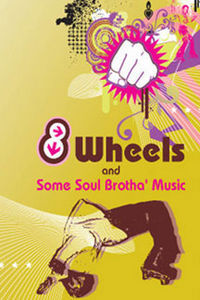 8 Wheels and Some Soul Brotha' Music