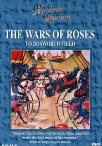 Medieval Warfare: Wars Of The Roses [Documentary]