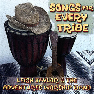 Songs for Every Tribe