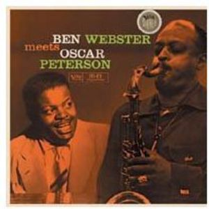 Ben Webster Meets Oscar Peterson