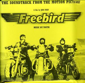Freebird (Original Soundtrack)