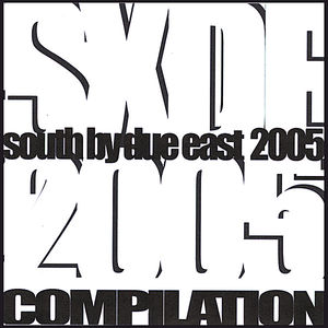 South By Due East 2005 Compilation /  Various