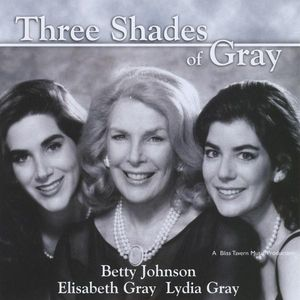 Three Shades of Gray