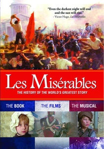 Les Miserables: History of the World's Greatest