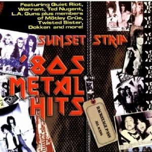 Sunset Strip 80s Metal Hits