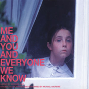 Me & You & Everyone We Know (Score) (Original Soundtrack)