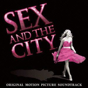 Sex & the City (Original Soundtrack) [Import]