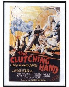 Clutching Hand (1936) Serial