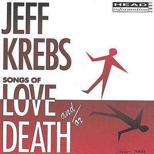 Songs of Love And/ Or Death