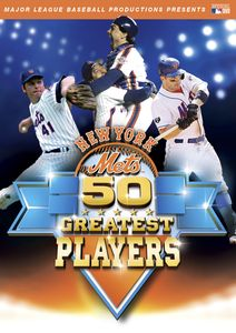 New York Mets' 50 Greatest Players